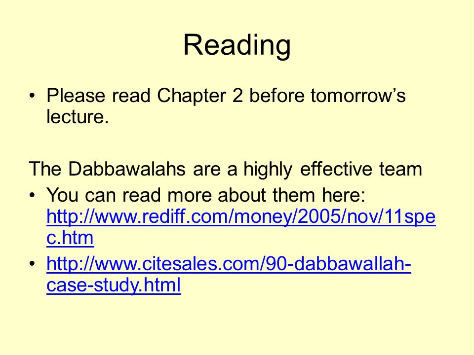 Reading Please read Chapter 2 before tomorrow's lecture.