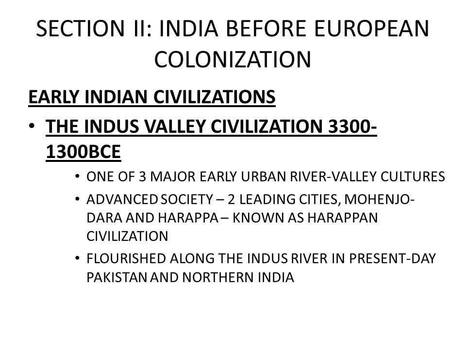 SECTION II: INDIA BEFORE EUROPEAN COLONIZATION