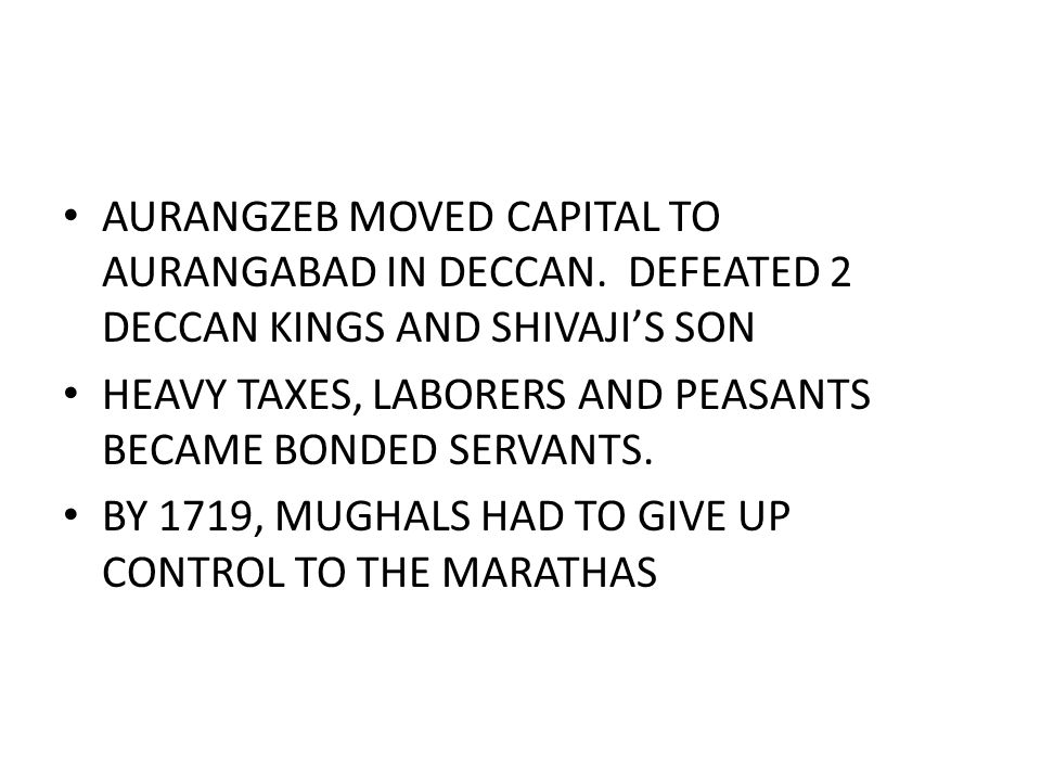 AURANGZEB MOVED CAPITAL TO AURANGABAD IN DECCAN