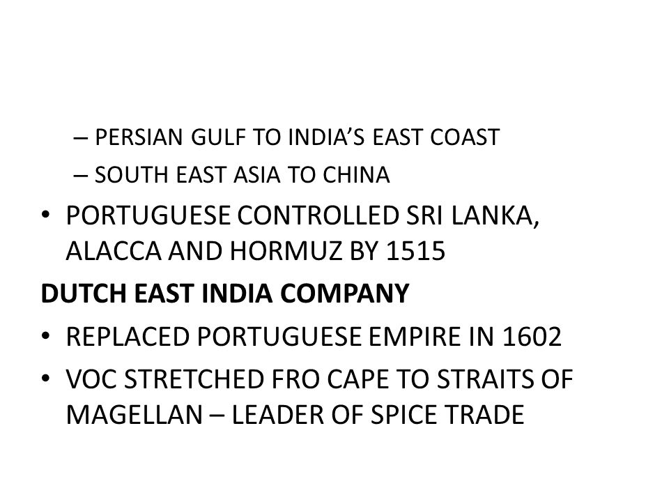 PORTUGUESE CONTROLLED SRI LANKA, ALACCA AND HORMUZ BY 1515
