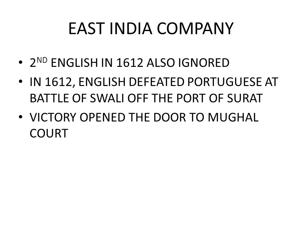 EAST INDIA COMPANY 2ND ENGLISH IN 1612 ALSO IGNORED