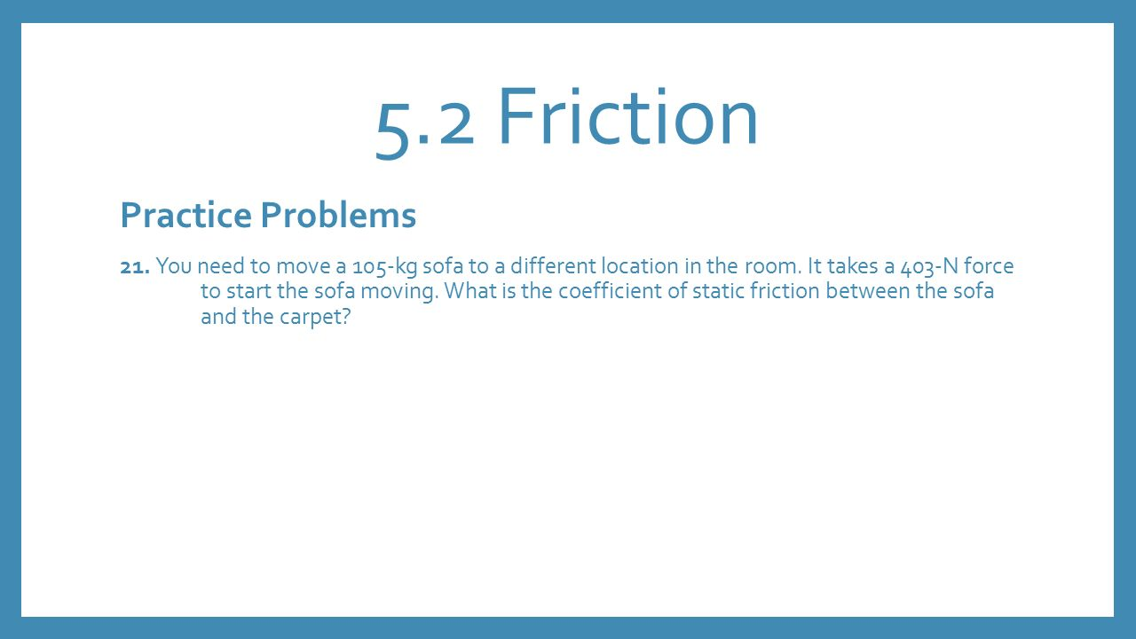 Friction Is A Type Of Force Between Two Touching Surfaces