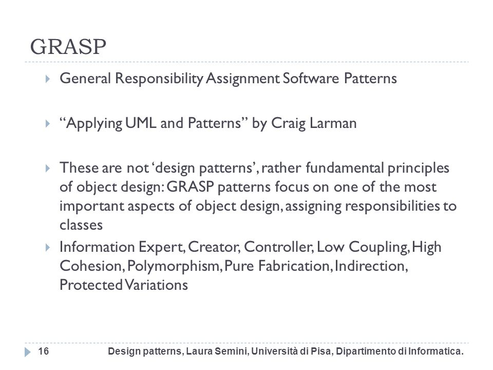 GRASP General Responsibility Assignment Software Patterns