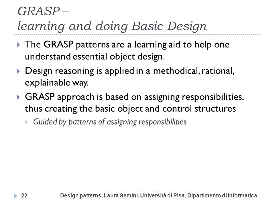 GRASP – learning and doing Basic Design