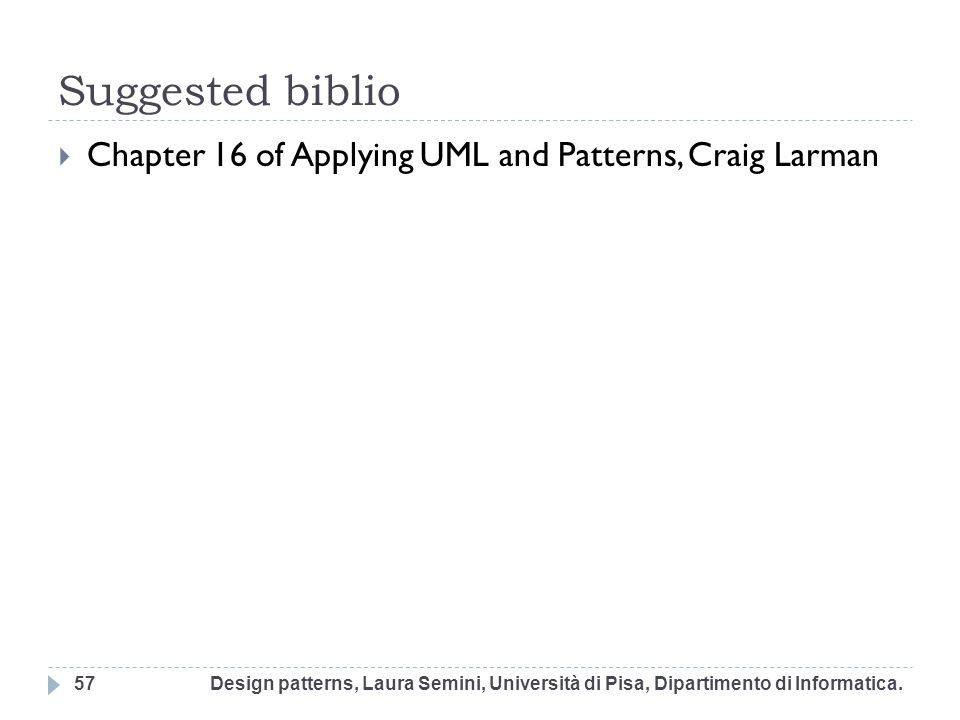 Suggested biblio Chapter 16 of Applying UML and Patterns, Craig Larman