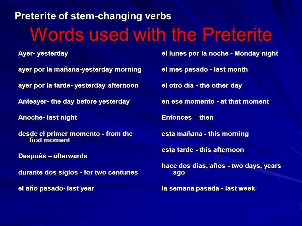 Words used with the Preterite