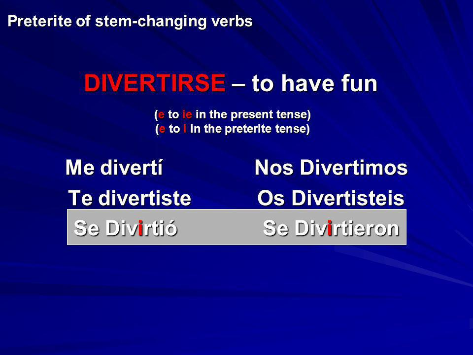 DIVERTIRSE – to have fun