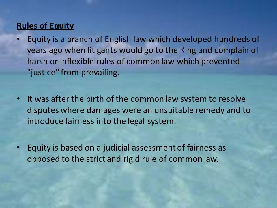 equity common law courts The court of equity battled the common law courts for centuries until the split came to a head in 1615 and james i gave the equity court precedence, but not without creating tensions that would last for centuries.