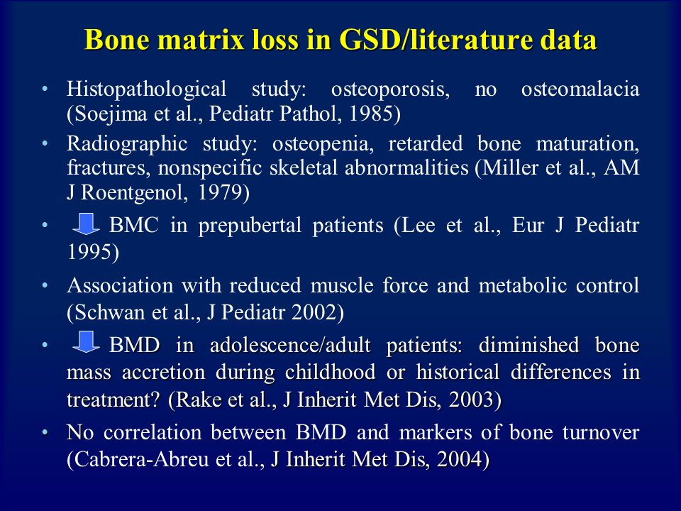 Bone matrix loss in GSD/literature data