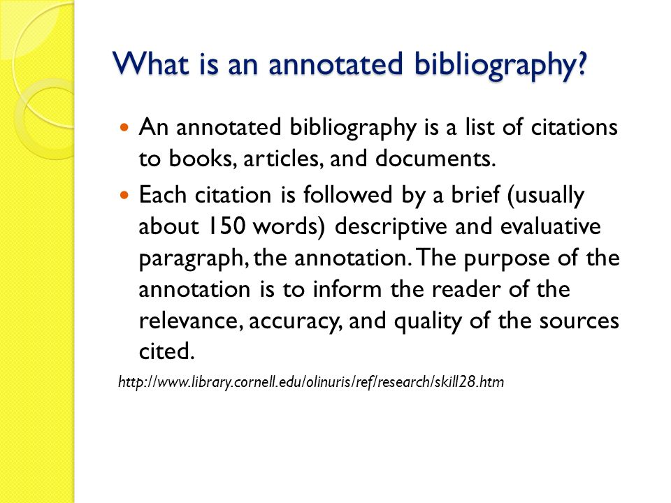 annotated bibliography-cornell university library How to write an annotated bibliography wwwcitewritequteduau/write/annotated_bibjsp how to prepare an annotated bibliography (cornell university libraries.