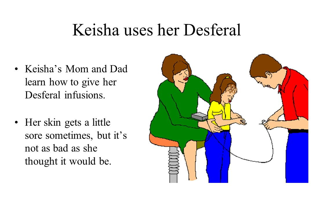 Keisha's Transfusions and Desferal™ Therapy - ppt video