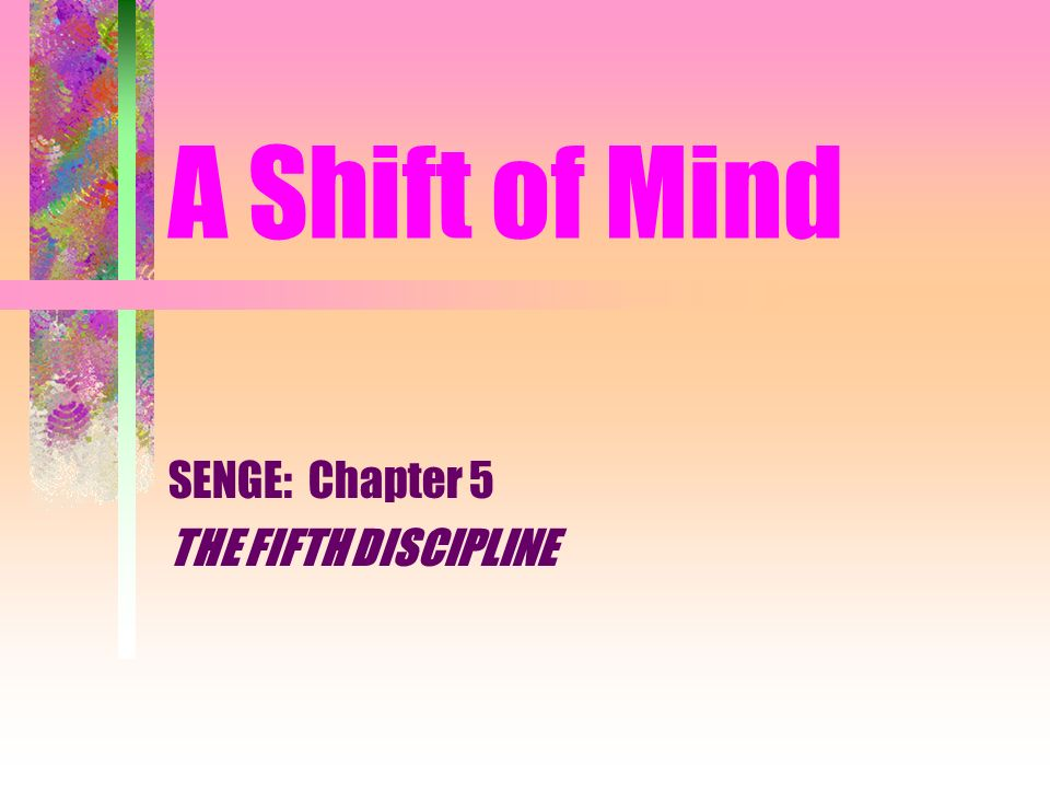the fifth discipline chapter 1 The fifth discipline: the art & practice of the learning organization - kindle edition by peter m senge download it once and read it on.