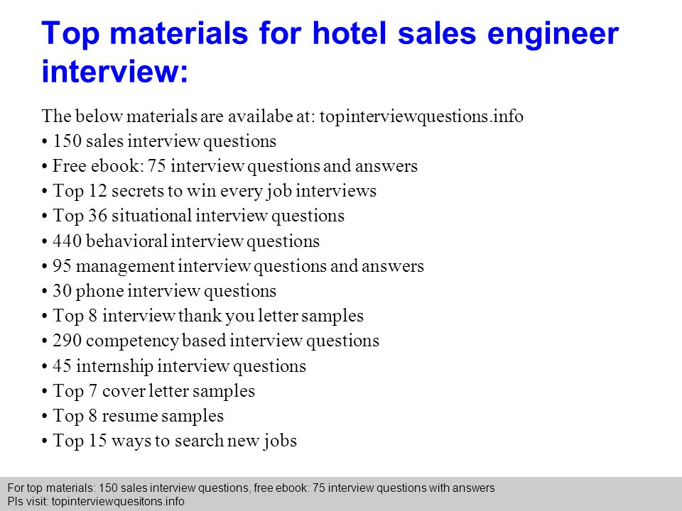 Superior Top Materials For Hotel Sales Engineer Interview: For Hotel Interview Questions