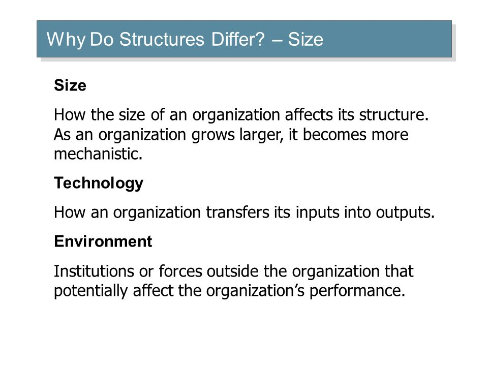 Why Do Structures Differ – Size