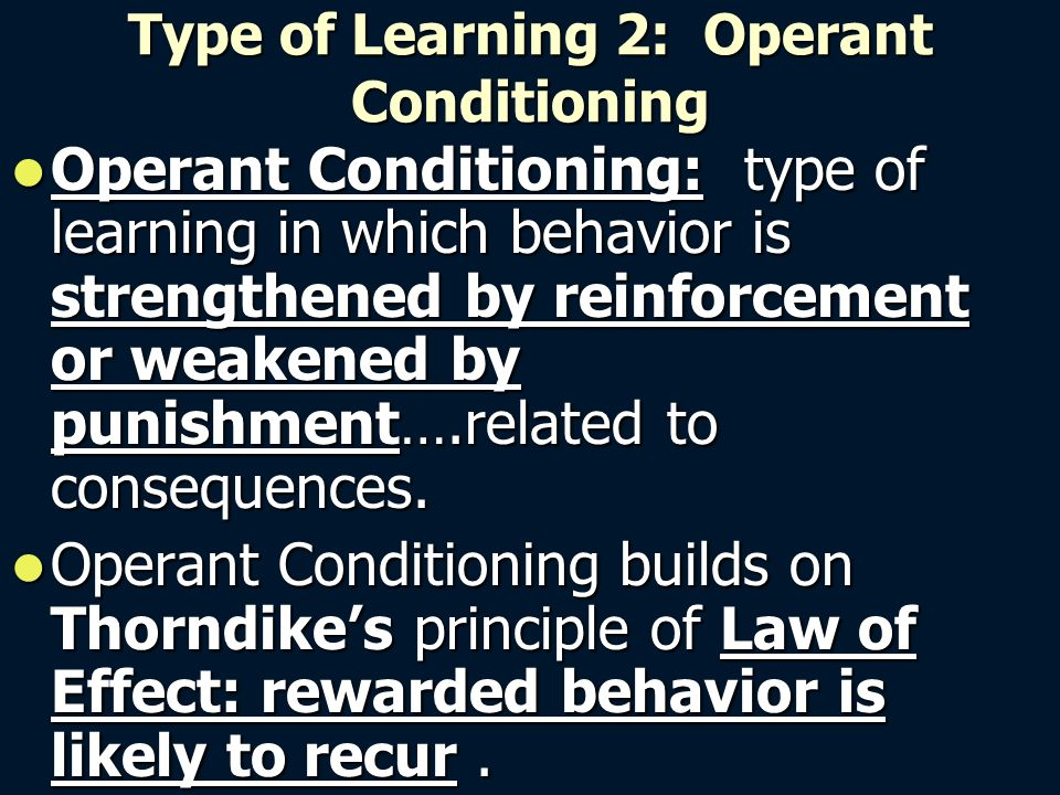 classical conditioning operant conditioning and observational Start studying chapter 7 study guide learn vocabulary utilizing classical conditioning, operant which of the following is false regarding observational.