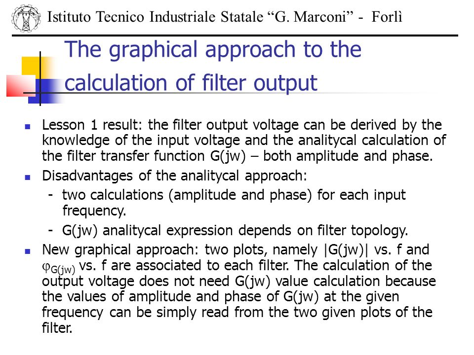 The graphical approach to the calculation of filter output