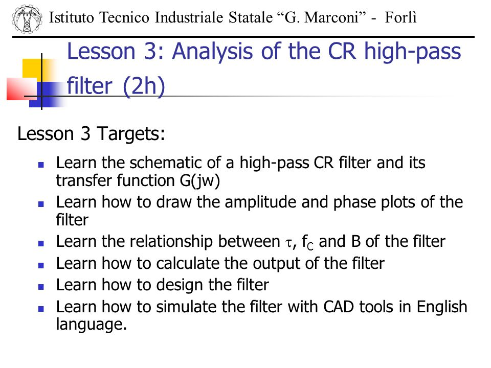 Lesson 3: Analysis of the CR high-pass filter (2h)