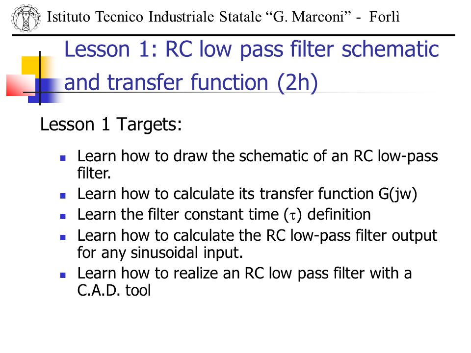 Lesson 1: RC low pass filter schematic and transfer function (2h)