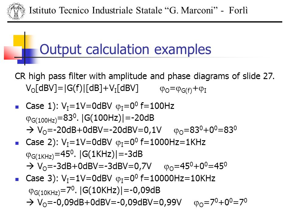 Output calculation examples