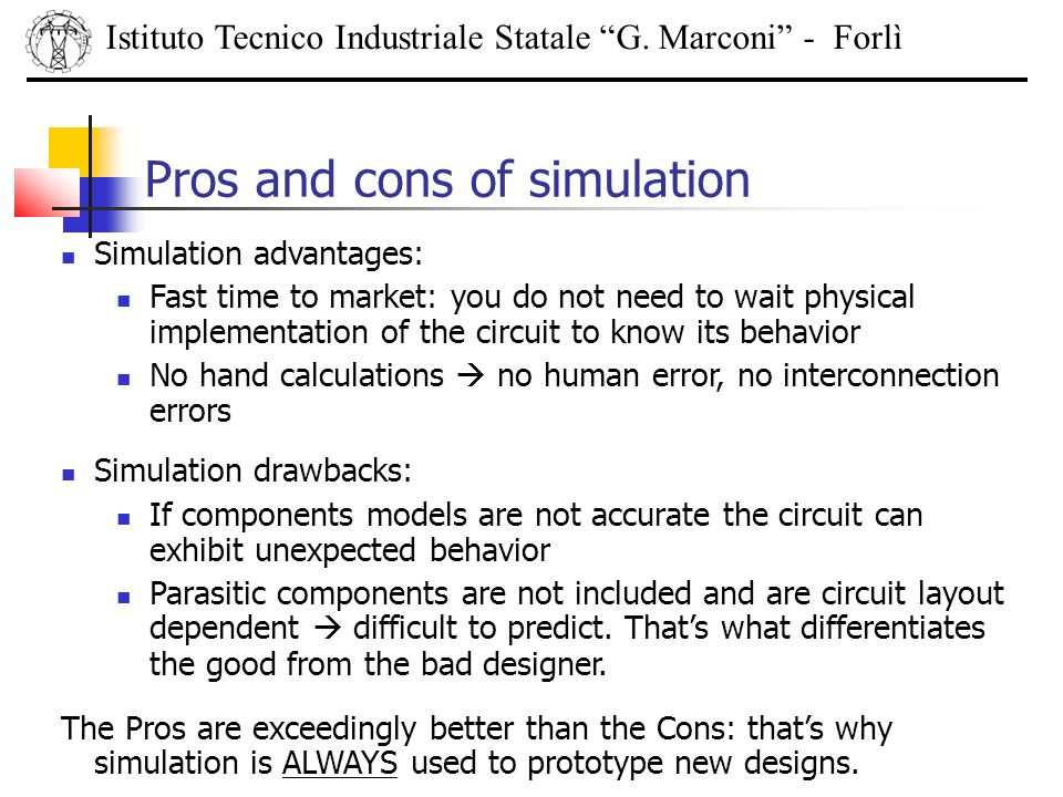 Pros and cons of simulation