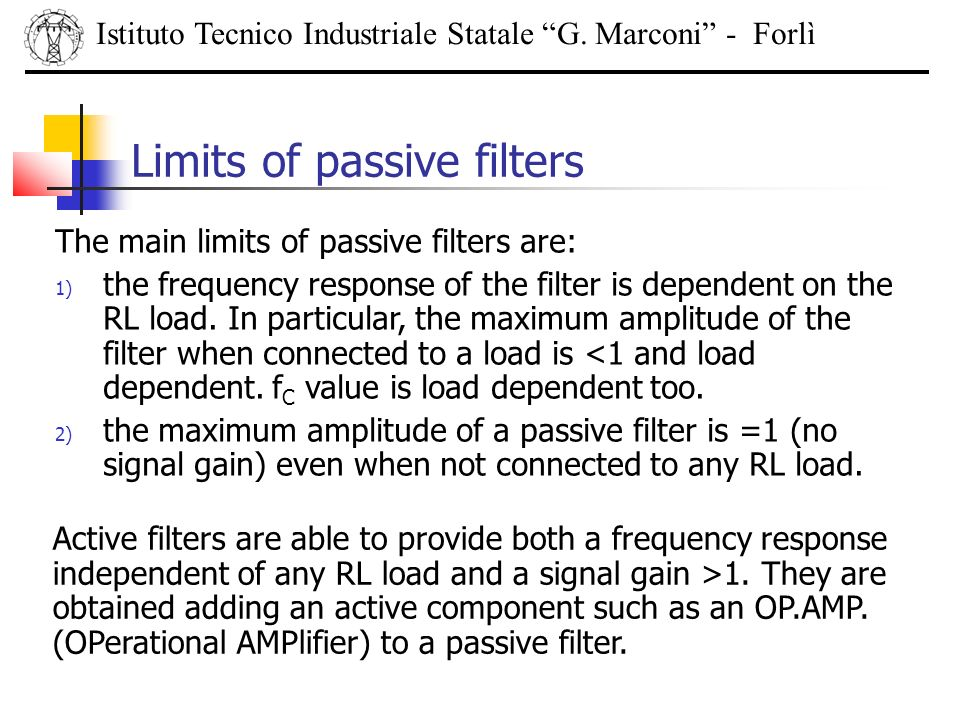 Limits of passive filters