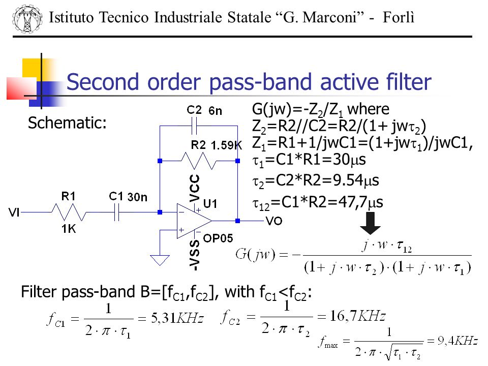 Second order pass-band active filter
