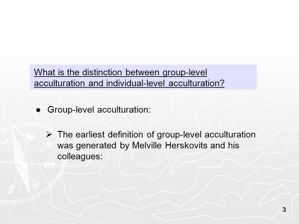 Delightful What Is The Distinction Between Group Level Acculturation And  Individual Level Acculturation