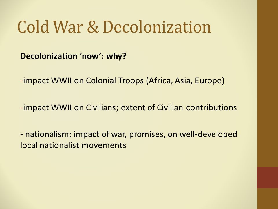 the effects of decolonization on european powers Also, it should be noted that european countries are often quite  africa, asia and latin america suffered colonization with terrible effects.