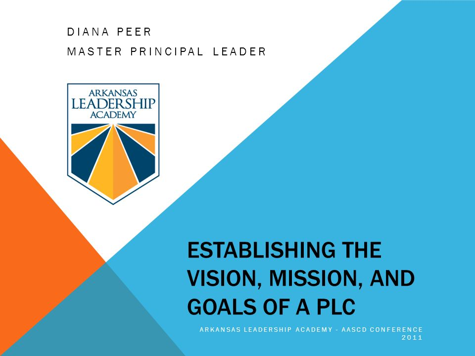 vision and goals as a leader Mission statement to provide leadership and inspiration for learning and human  development in urban communities vision statement to become a premier.