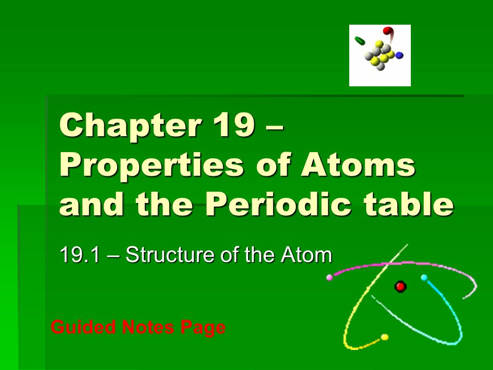 Chapter 19 properties of atoms and the periodic table ppt download chapter 19 properties of atoms and the periodic table urtaz Gallery
