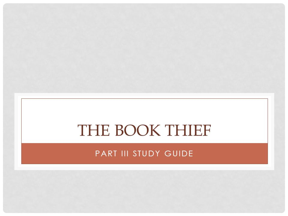 The Book Thief Part III Study Guide