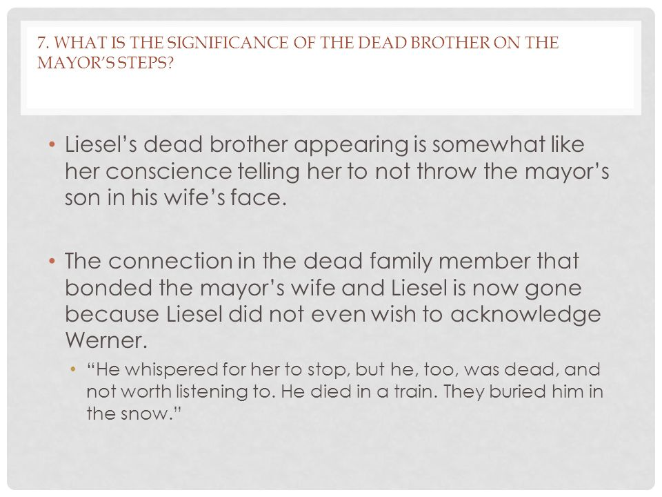 7. What is the significance of the dead brother on the mayor's steps