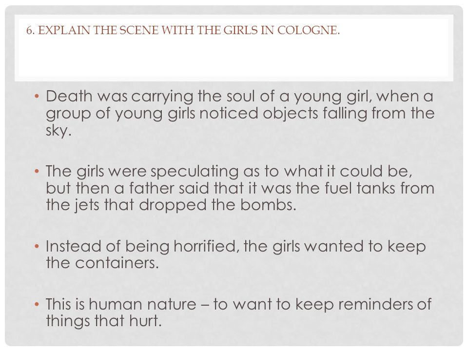 6. Explain the scene with the girls in Cologne.