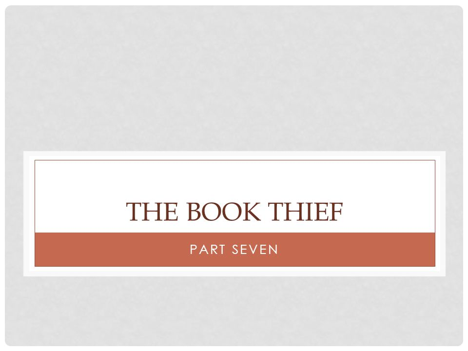 The Book Thief Part Seven
