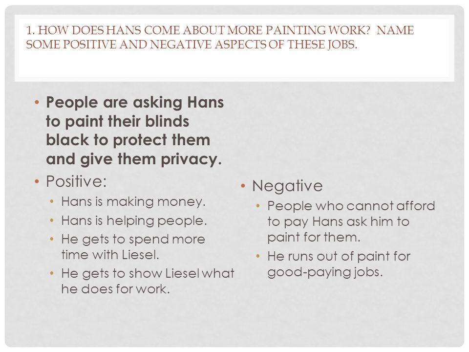 1. How does Hans come about more painting work