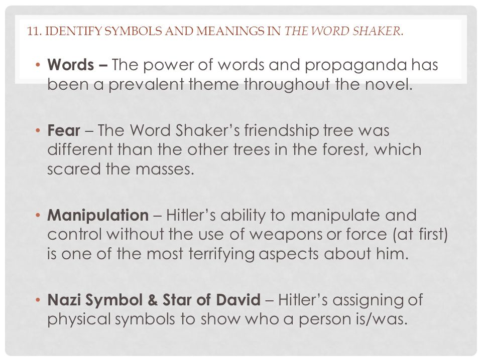 11. Identify symbols and meanings in The Word Shaker.