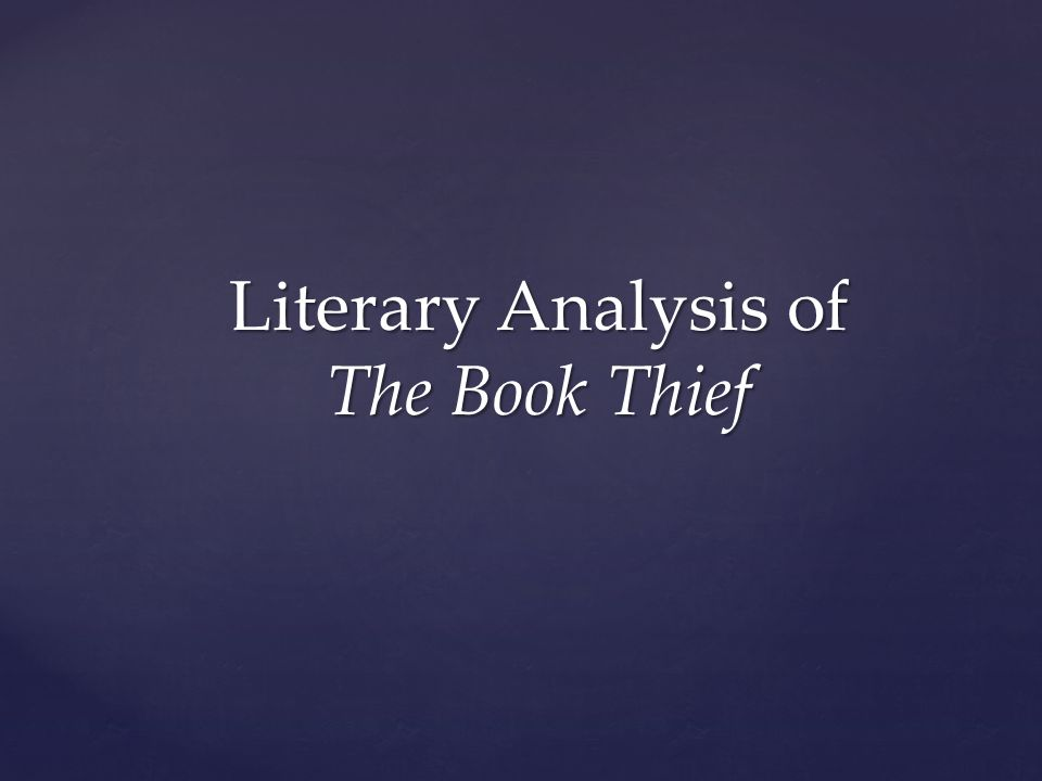 literary analysis essay on the book thief A concise biography of markus zusak plus historical and literary context for the book thief  analysis, and timelines for the book thief  book thief litcharts.
