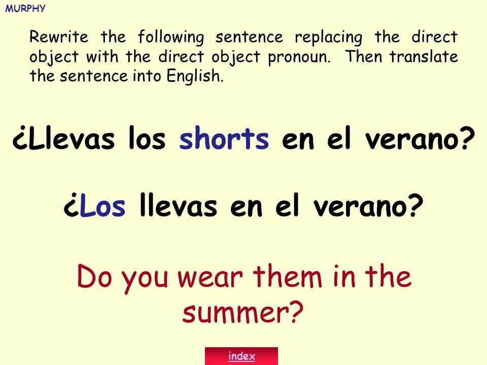 ¿Llevas los shorts en el verano ¿Los llevas en el verano