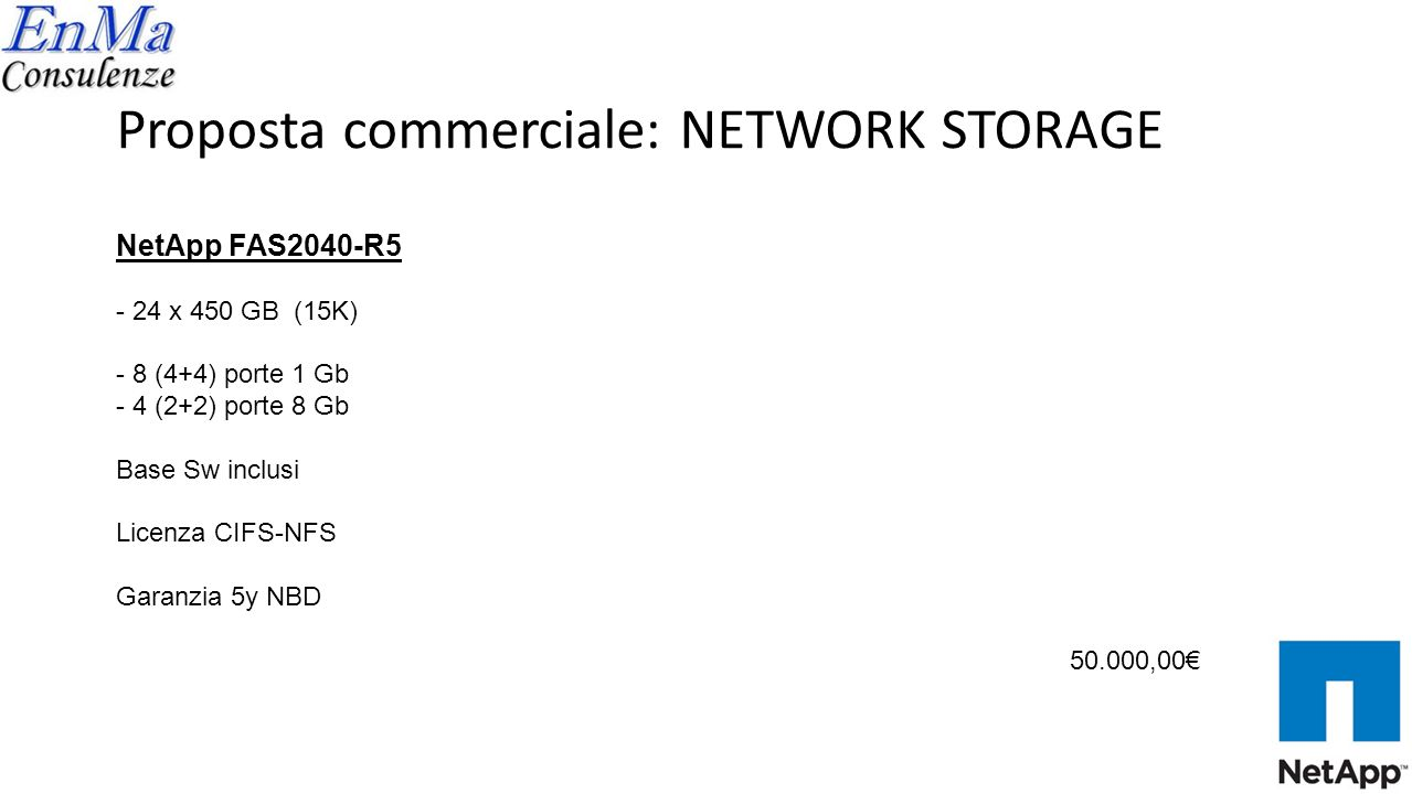 Proposta commerciale: NETWORK STORAGE