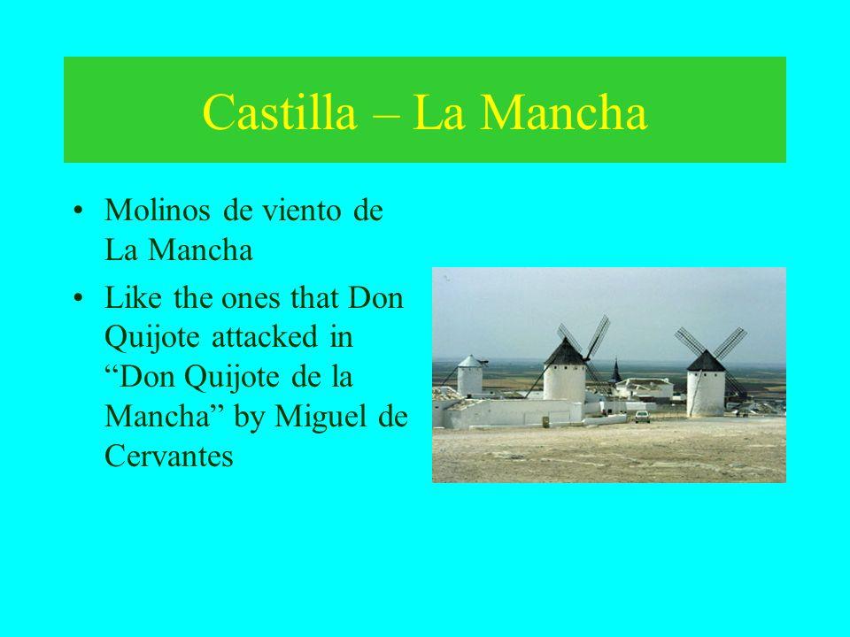 Castilla – La Mancha Molinos de viento de La Mancha