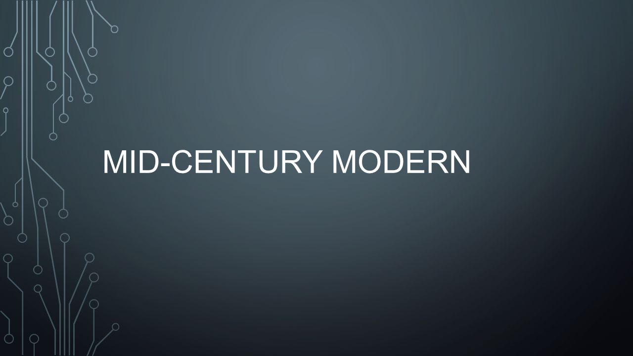 Turbo Mid-century modern. - ppt download CQ33