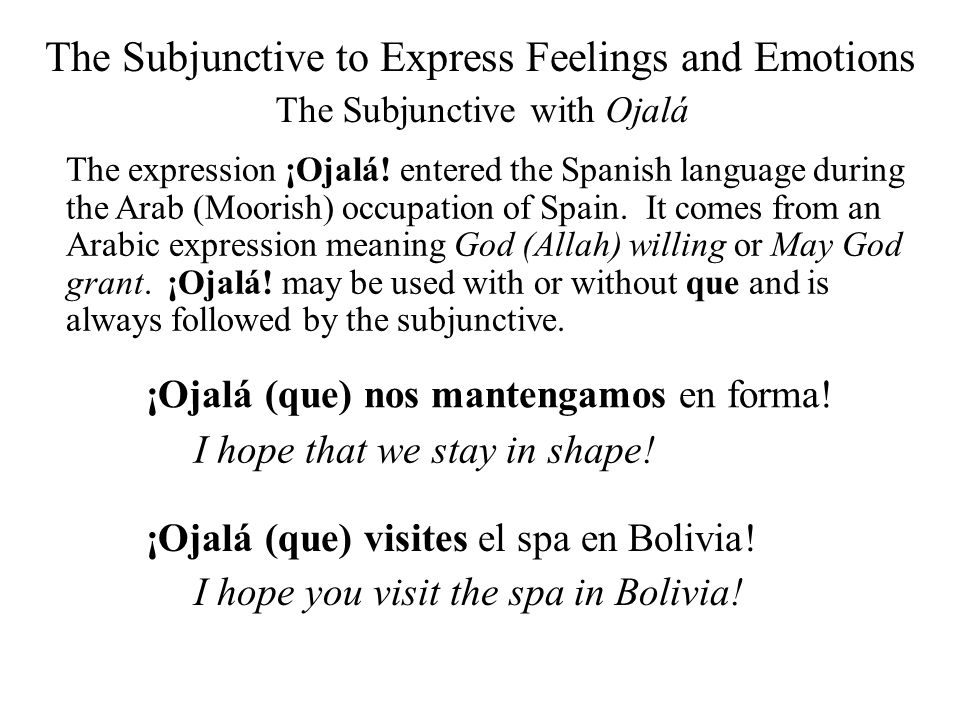 The Subjunctive to Express Feelings and Emotions