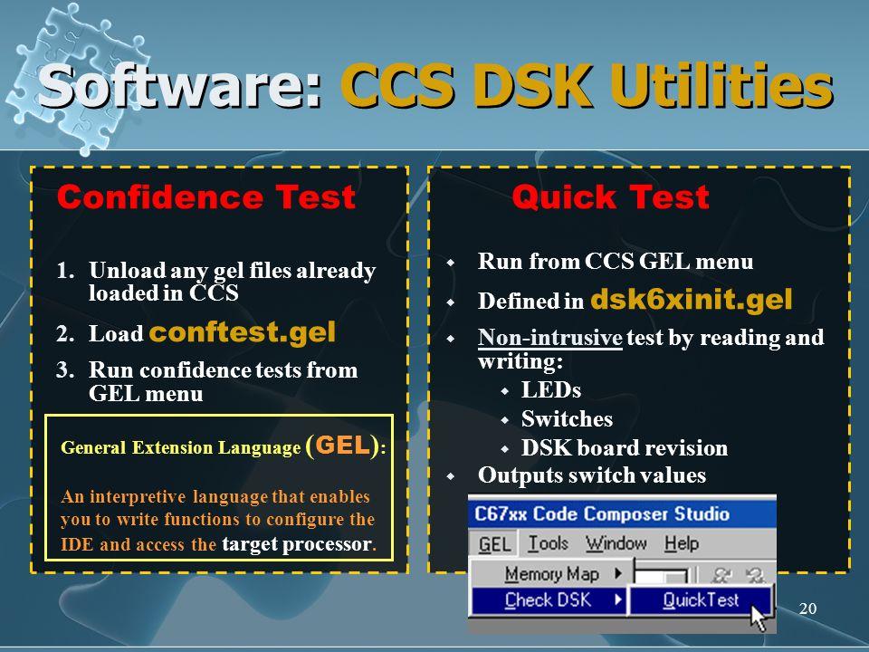 Software: CCS DSK Utilities