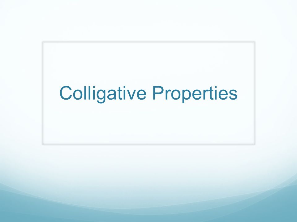 Colligative Properties ppt video online download – Colligative Properties Worksheet