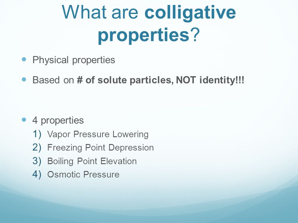 Colligative Properties - ppt download