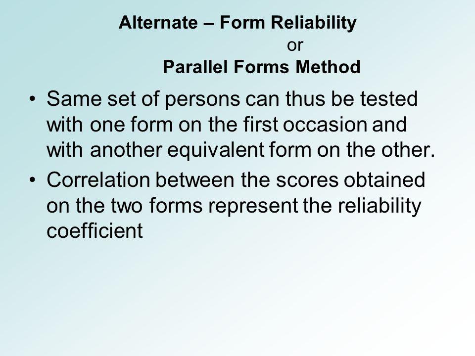 Reliability When a Measurement Procedure yields consistent scores ...