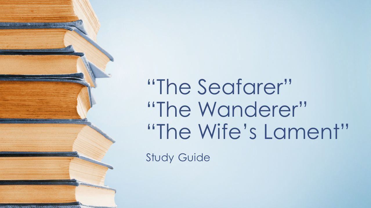 an analysis of the wanderer and the seafarer The seafarer home / questions / timeline / on this day / people / maps / texts show text without translation show word order translation guides change verse line.