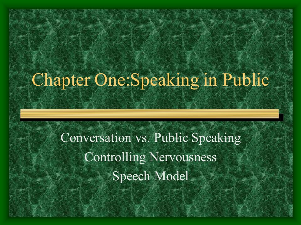 Chapter One:Speaking in Public - ppt download