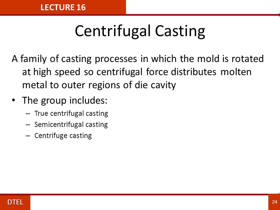 True centrifugal casting process pdf