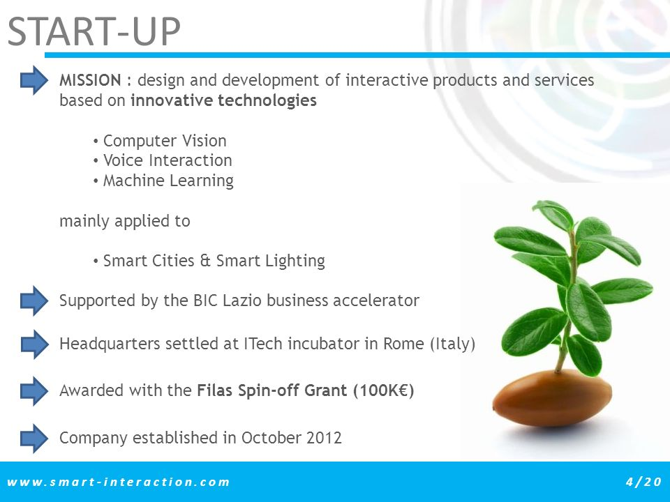 START-UP MISSION : design and development of interactive products and services based on innovative technologies.